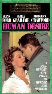 VHS Human Desire Glenn Ford Broderick Crawford Grahame