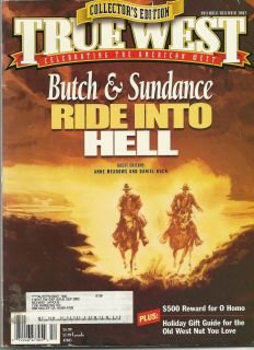 Butch Cassidy Sundance Kid Ride Into Hell True West Nov Dec 02