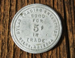 1900s BYLAS AZ ARIZONA GRAHAM SAN CARLOS INDIAN TRADING POST 5c TOKEN