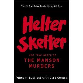 New Helter Skelter Bugliosi Vincent Gentry Curt 0393322238