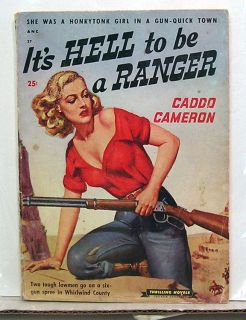 Novels Western Pulp Magazine Its Hell to Be A Ranger C Cameron