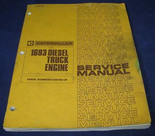 Caterpillar 16963 Diesel Truck Engine Service Manual, 1979   65B782 Up