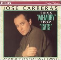Jose Carreras Memory from Cats 15 Great Love Songs 028941697325