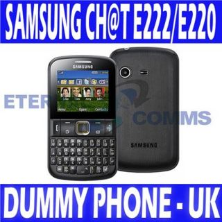 BRAND NEW SAMSUNG CHAT E222/E220 CH@T DUMMY DISPLAY PHONE   UK SELLER
