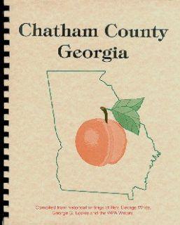 WHITES SAVANNAH GEORGIA ILLUSTRATED HISTORY CHATHAM COUNTY+ WPA GUIDE