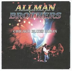 Chicago Blues Again by Allman Brothers CD 1995 Live Duane Gregg Dickey