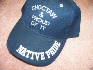 CHOCTAW & PROUD OF IT Native American cap navy blue embroidered in