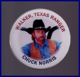Chuck Norris Pin Button Walker Texas Ranger TV Show