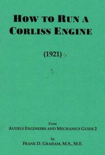 How to Corliss Steam Engine Book Manual Hit Miss