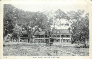 FL Crystal River Dixon Hotel Early Auto C 1929 R27021