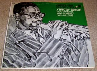 TADD Dameron Babs Gonzales Dizzy Gillespie Strictly Bebop Capitol M