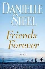 Friends Forever A Novel Hardcover by Danielle Steel 0385343213