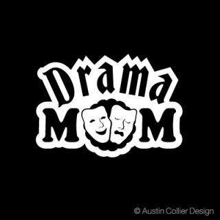drama mom white vinyl decal