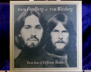 Dan Fogelberg Tim Weisberg Twin Sons of Different Mothers Epic JE35339