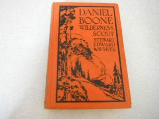 Vintage Book Daniel Boone Wilderness Scout Stewart Edward White 1935