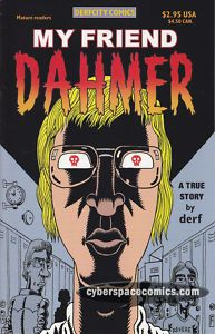 My Friend Jeffrey Dahmer 2002 Derfcity TRUE STORY