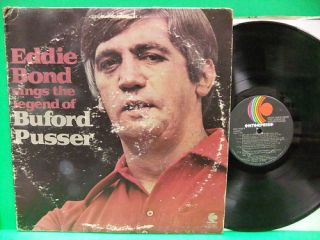 Eddie Bond Sings The Legend Of Buford Pusser 1973 LP Album Memphis