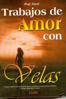 Trabajos de Amor Con Velas Rituales Magia Blanca Libro
