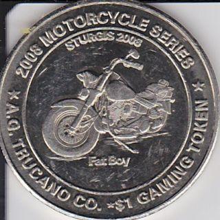AG Trucano $1 Casino Gaming Token Deadwood South Dakota Sturgis 2008