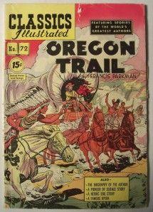 Vintage Classics Illustrated Comic Book Oregon Trail No 72 June 1950 F