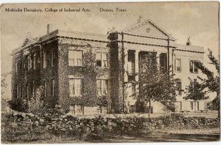 Denton TX Methodist Dormitory College of Industrial Arts Building Old