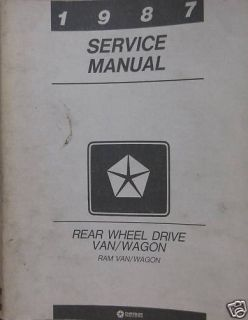 1987 Dodge RAM Van Wagon Rear Wheel Drive SVC Manual