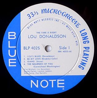 Lou Donaldson The Time Is Right Blue Note BLP 4025 Orig Mono D G NM
