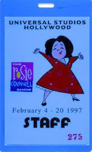 laminated backstage pass for the ROSIE ODONNELL SHOW from 1997