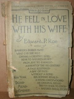 HE FELL IN LOVE WITH HIS WIFE by EDWARD. P. ROE 1886 PB DODD MEAD