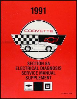 1991 Corvette Electrical Diagnosis Wiring Diagram Service Manual 91