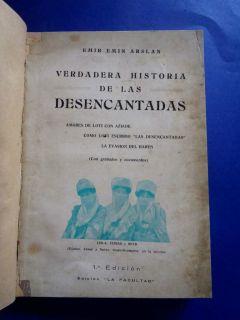 Historia Desencantadas Emir Emin Arslan Pierre Loti XRARE 1st Ed 1935