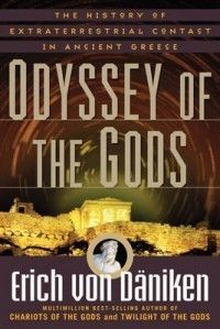 Odyssey of The Gods New by Erich Von Daniken