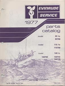 1977 Evinrude Outboard Motor 85 115 140 HP Parts Manual New