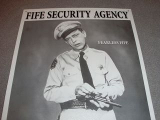 Show Don Knotts Deputy Barney Fife Fearless Fife Security Sign