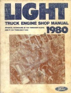 Ford 1980 Econoline Bronco Pick Up Truck Shop Manual