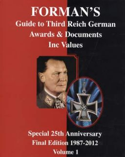 Formans Guide to Third Reich German Awards Documents German WWII