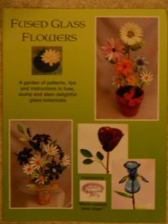 Fused Glass Flowers Stained Glass Pattern Book New