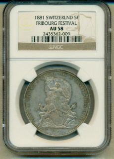 1881 Switzerland 5 Francs Fribourg Festival Graded by NGC AU58