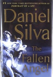 The Fallen Angel Daniel Silva HC DJ 1st 1st A Gabriel Allon Spy Novel