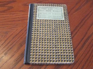 Why Men Hate Women Gelett Burgess 1927 First Printing Good Hardcover