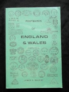 postmarks of england wales by james a mackay