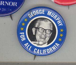 GEORGE MURPHY California PINBACK Pin BUTTON US Senate SENATOR 1970