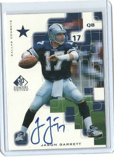 1999 Upperdeck SP Signature Edition Jason Garrett Autograph Dallas