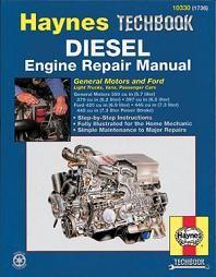 Diesel Engine Repair Manual Chevy GM Ford 5 7 6 9 7 3