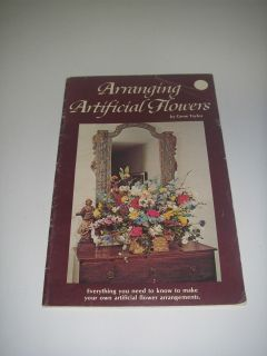 Arranging Artificial Flower by Gene Taylor Basic Instructions