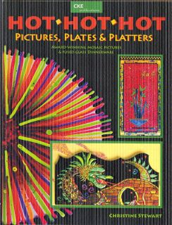 Hot Hot Hot Fused Stained Glass Pattern Book Fusing Pictures Plates