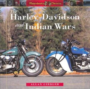 Harley Davidson and Indian Motorcycle Wars