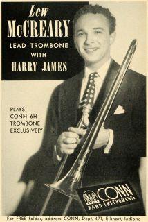 Conn Trombone Lew McCreary Harry James Musician   ORIGINAL ADVERTISING