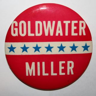 1964 Goldwater and Miller President Campaign Button Political Pin