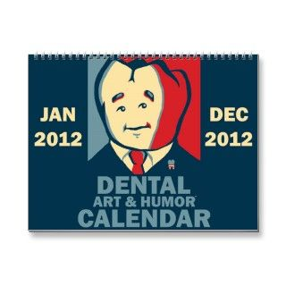 2012 Dental Art and Humor Calendar